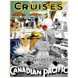 Cruise and Holidays Vintage Travel Posters (24 large pages) Vintage Designs for Grayscale Coloring