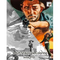 Vintage Western Movie Posters (24 large pages) Vintage Designs for Grayscale Coloring