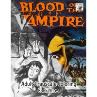 Blood of Vampire Vintage Horror Movie Posters (24 large pages) Vintage Designs for Grayscale Coloring