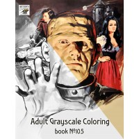 Frankenstein Mummy Horror Vintage Trash Movie Posters (24 large pages) Vintage Designs for Grayscale Coloring